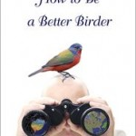 Review: How to Be a Better Birder